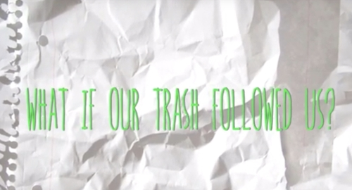 Photo: What If Our Trash Followed Us?